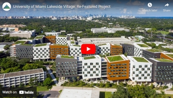Featured Project: University of Miami Lakeside Village Student Community Housing