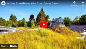 Featured Project: VanDusen Botanical Garden Visitor Centre
