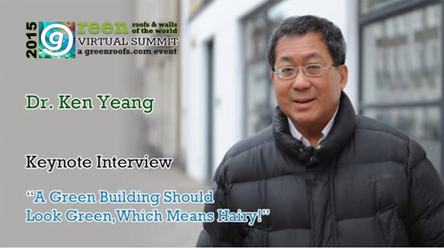 Virtual Summit 2015 Video Dr. Ken Yeang Keynote Interview