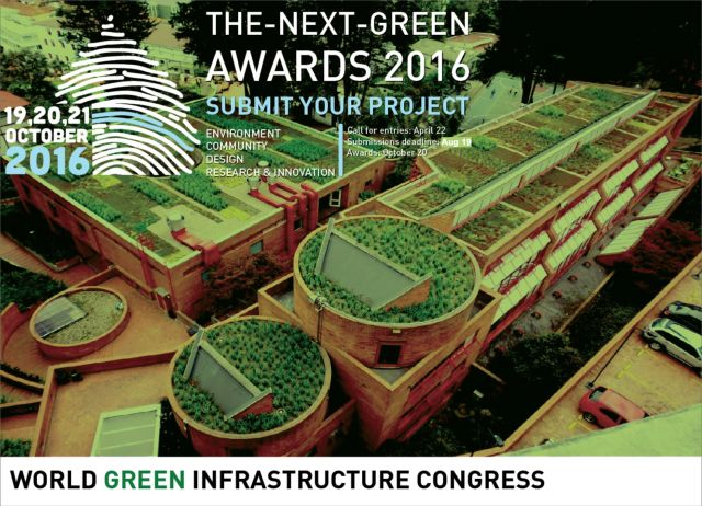2016 World Green Infrastructure Congress The Next Green Awards