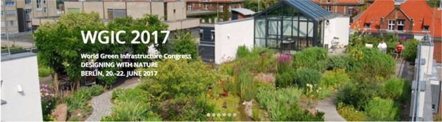 World Green Infrastructure Congress WGIC 2017 Berlin Call for Papers