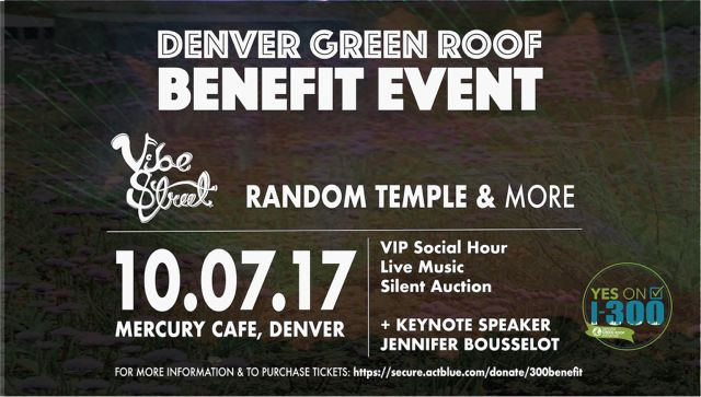 Denver Green Roof Initiative I-300 Fundraising Benefit Town Hall