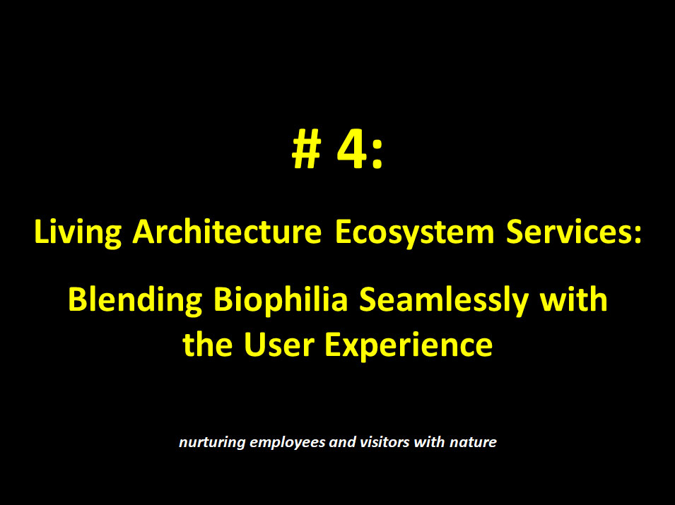 #4: Living Architecture Ecosystem Services