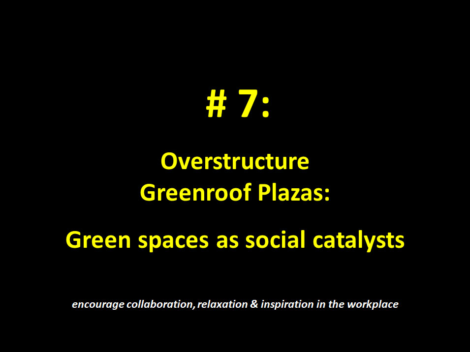 #7: Overstructure Greenroof Plazas
