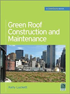 Green Roof Construction and Maintenance