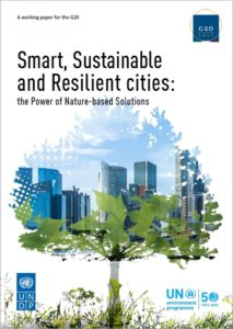 Smart, Sustainable and Resilient Cities: the Power of Nature-based Solutions Report
